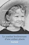 Télécharger le livre :  Le jour où j'ai choisi ma famille