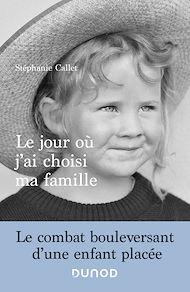 Téléchargez le livre :  Le jour où j'ai choisi ma famille