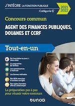 Téléchargez le livre :  Concours commun Agent des finances publiques, douanes et CCRF - Tout-en-un -  2021-2022