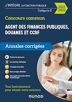 Téléchargez le livre :  Concours Commun Agent des Finances Publiques Douanes et CCRF Catégorie C - Annales corrigées 2021-22