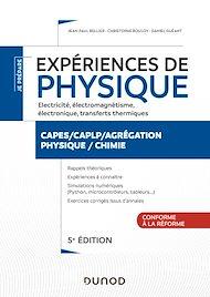 Téléchargez le livre :  Expériences de physique - Électricité, électromagnétisme, électronique - 5e éd.