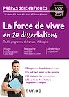 Télécharger le livre :  20 dissertations sur la Force de vivre - Prépas scientifiques - Programme 2020-2021
