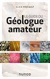 Télécharger le livre :  Le guide du géologue amateur - 3e éd.