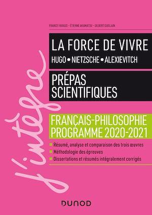Téléchargez le livre :  La force de vivre - Prépas scientifiques - Français-Philosophie - Programme 2020-2021
