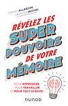 Télécharger le livre :  Révélez les super pouvoirs de votre mémoire