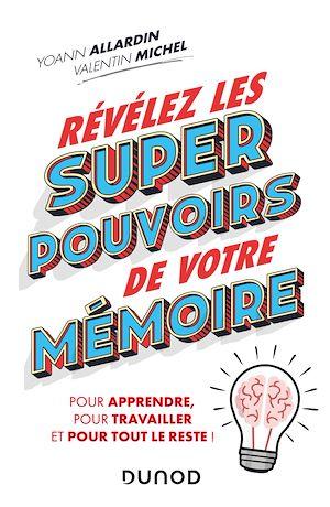 Téléchargez le livre :  Révélez les super pouvoirs de votre mémoire