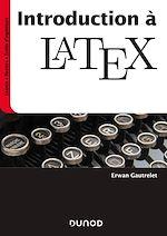 Téléchargez le livre :  Introduction à LaTeX