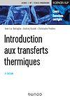 Télécharger le livre :  Introduction aux transferts thermiques - 3e éd.