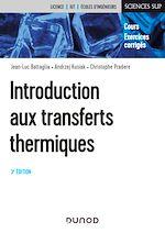 Téléchargez le livre :  Introduction aux transferts thermiques - 3e éd.