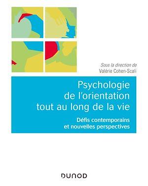 Téléchargez le livre :  Psychologie de l'orientation tout au long de la vie