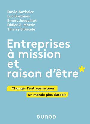 Téléchargez le livre :  Entreprises à mission et raison d'être