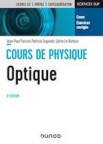 Téléchargez le livre :  Cours de physique optique - 2e éd.