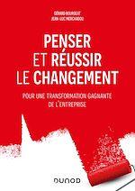 Téléchargez le livre :  Penser et réussir le changement