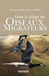 Télécharger le livre :  Dans le sillage des oiseaux migrateurs