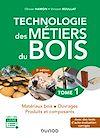 Télécharger le livre :  Technologie des métiers du bois - Tome 1 - 3e éd.