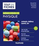 Téléchargez le livre :  Mémo visuel de physique - 2e éd.
