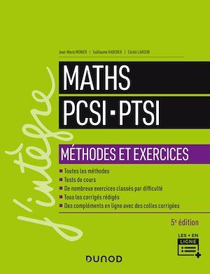 Téléchargez le livre :  Maths PCSI-PTSI - Méthodes et exercices - 5e éd.