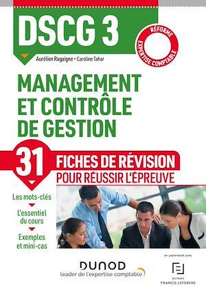 Téléchargez le livre :  DSCG 3 - Management et contrôle de gestion - Fiches de révision