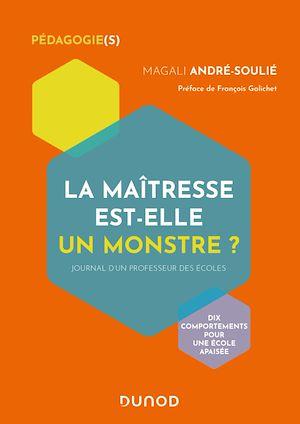 Téléchargez le livre :  La maîtresse est-elle un monstre ?
