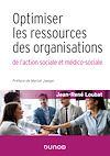 Télécharger le livre :  Optimiser les ressources des organisations de l'action sociale et médico-sociale
