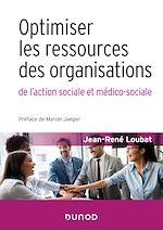 Téléchargez le livre :  Optimiser les ressources des organisations de l'action sociale et médico-sociale