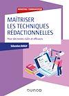 Télécharger le livre :  Maîtriser les techniques rédactionnelles - Pour des écrits clairs, positifs et efficaces