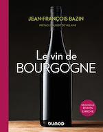 Download this eBook Le vin de Bourgogne - 3e éd.