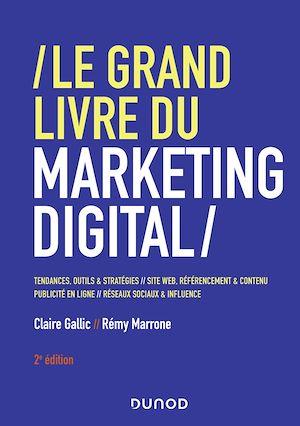 Téléchargez le livre :  Le Grand Livre du Marketing digital
