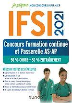 Téléchargez le livre :  IFSI 2021 Concours Formation continue et Passerelle AS-AP