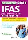 Télécharger le livre :  Mon Grand Guide IFAS 2021 pour entrer en école d'aide-soignant