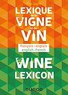 Télécharger le livre :  Lexique de la vigne et du vin - Wine lexicon
