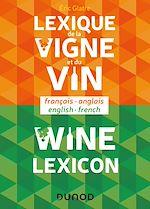 Download this eBook Lexique de la vigne et du vin - Wine lexicon