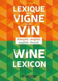 Téléchargez le livre :  Lexique de la vigne et du vin - Wine lexicon