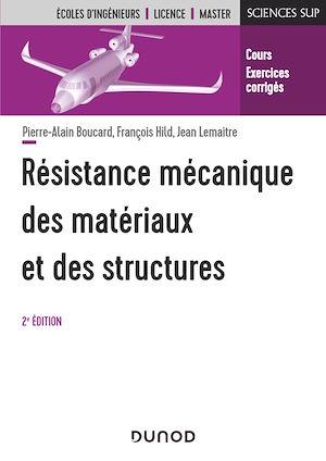 Téléchargez le livre :  Résistance mécanique des matériaux et des structures - 2e éd.
