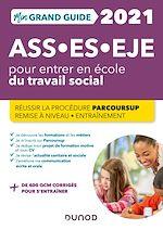 Téléchargez le livre :  Mon Grand Guide pour entrer en école du travail social- 2021