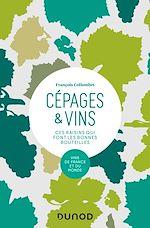 Download this eBook Cépages & vins - 2e éd.