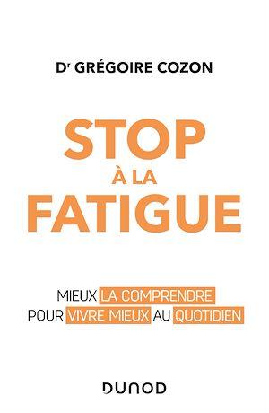 Téléchargez le livre :  Stop à la fatigue chronique !