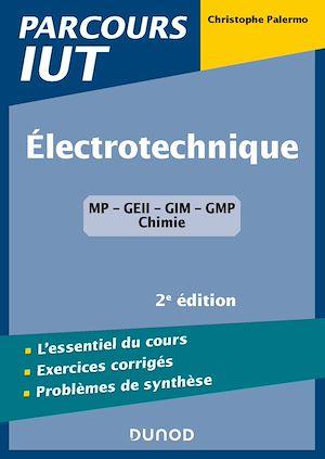 Téléchargez le livre :  Electrotechnique IUT - 2e éd.
