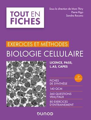 Téléchargez le livre :  Biologie cellulaire - Exercices et méthodes - 3e éd.