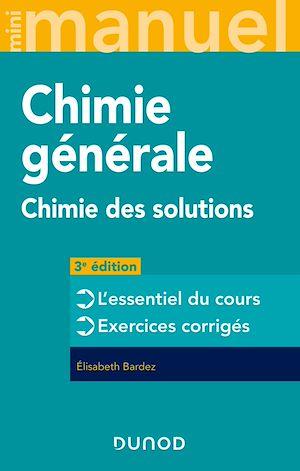Téléchargez le livre :  Mini Manuel - Chimie générale - 3e éd.