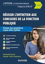 Download this eBook Réussir l'entretien aux concours de la fonction publique