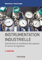 Téléchargez le livre :  Instrumentation industrielle - 4e éd.