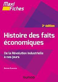 Téléchargez le livre :  Maxi fiches - Histoire des faits économiques - 3e éd.