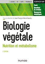 Download this eBook Biologie végétale : Nutrition et métabolisme - 3e éd.