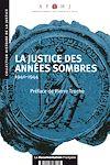 Télécharger le livre :  La justice des années sombres : 1940-1944