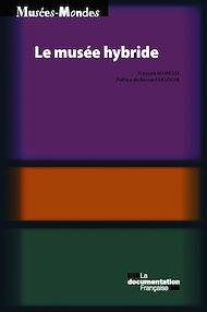 Téléchargez le livre :  Le musée hybride
