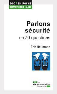 Téléchargez le livre :  Parlons sécurité en 30 questions