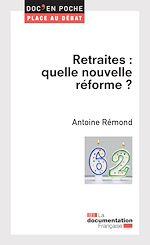 Téléchargez le livre :  Retraites : quelle nouvelle réforme ?