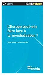Téléchargez le livre :  L'Europe peut-elle faire face à la mondialisation?