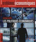 Téléchargez le livre :  Problèmes économiques : Comprendre les politiques économiques - Hors-série n°4